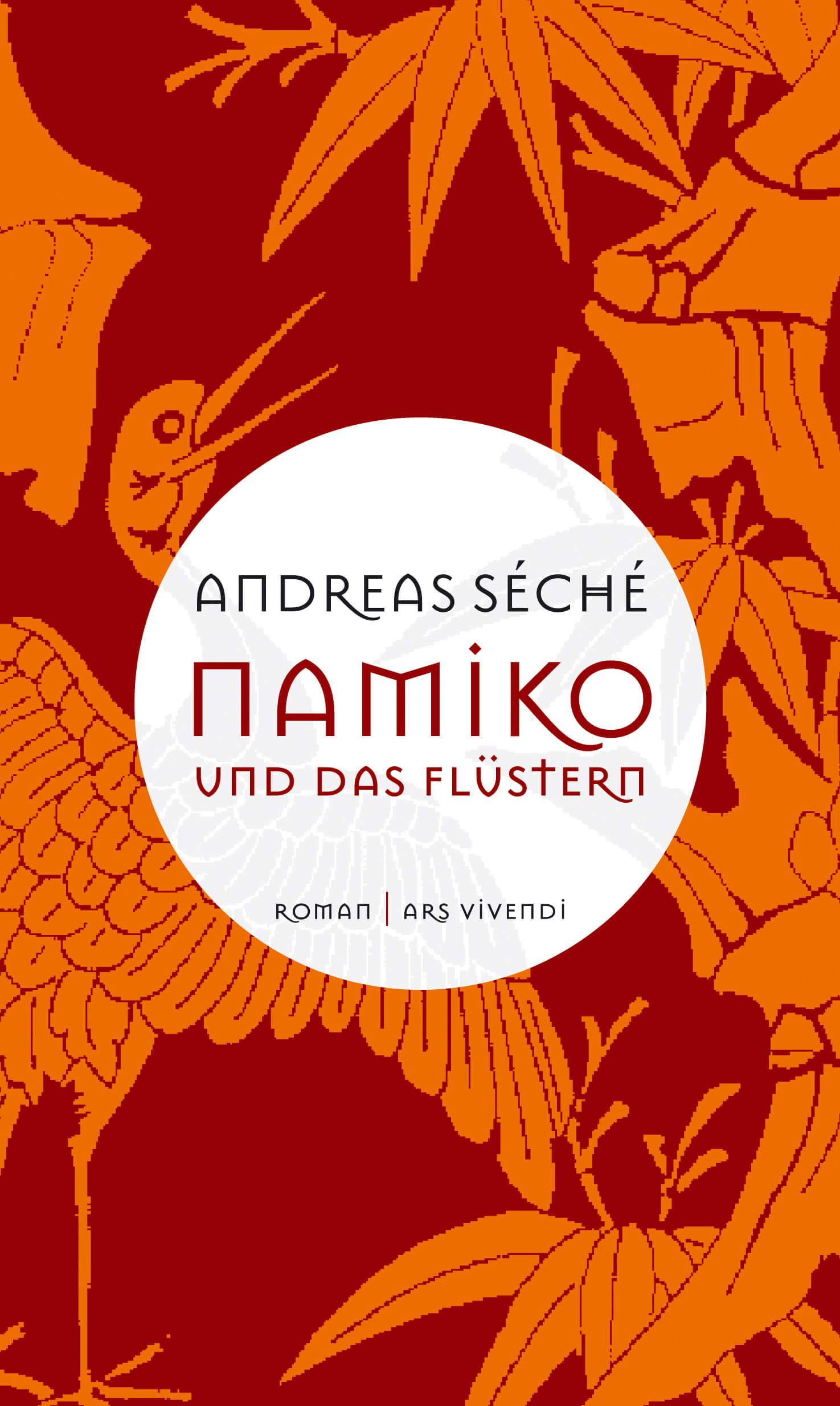 Namiko und das Flüstern - Roman von Andreas Séché