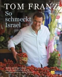 Israelische Küche: Tom Franz