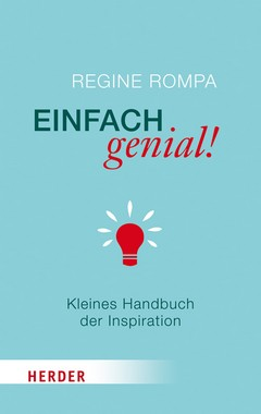 Handbuch zur Inspiration Einfach genial