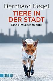 Tiere in der Stadt Sachbuch von Bernhard Kegel