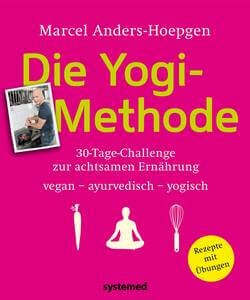 Achtsame Ernährung mit der Yogi-Metode - 30 Tage Challenge vegan ayurvedisch yogisch