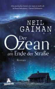 Neil Gaiman - Ozean am Ende der Straße - Roman