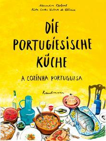 Portugal Kochbuch: Die portugiesische Küche