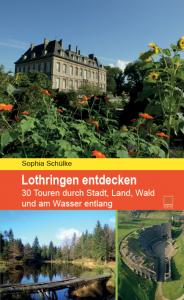Reiseführer Lothringen entdecken