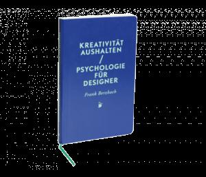 Sachbuch Kreativität aushalten - Psychologie für Designer