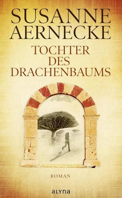 Tochter des DRachenbaums - Roman