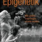 Epigenetik – da sieht mein Schulwissen alt aus