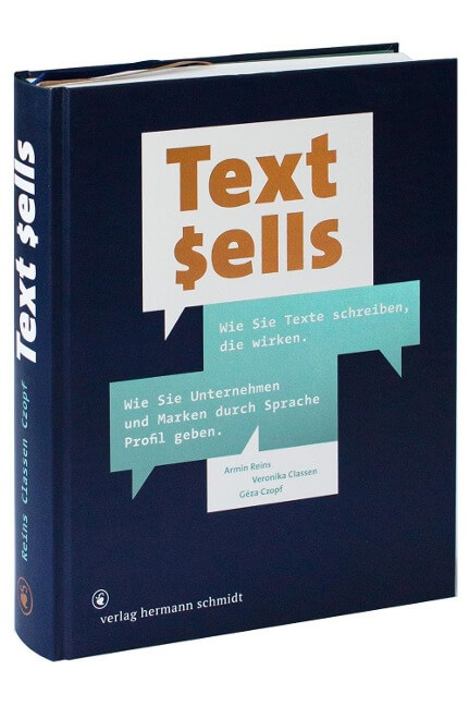 Text sells - Txte die wirken. Fachbuch