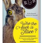 Wer ist nur diese Alice? 101 Fragen der Popmusik