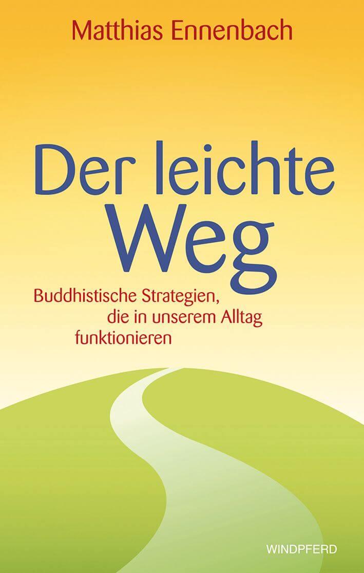 Buddhistische Strategien für den Alltag