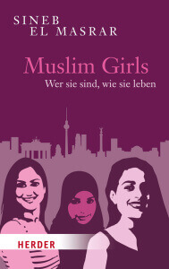 Muslim Girls. Sachbuch.