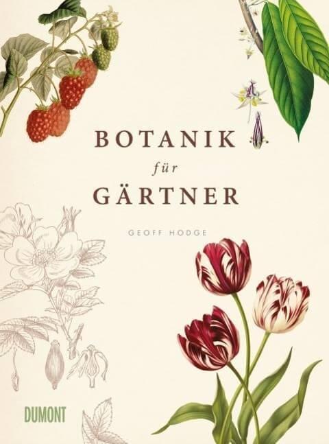 Sachbuch in wunderschöner Ausstattung: Botanik für Gärtner