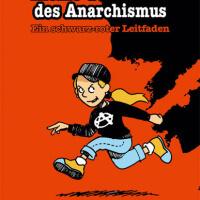 Sach-Comic Kleine Geschichte des Anarchismus