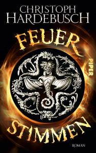 Hardebusch Feuerstimmen Fantasy Roman