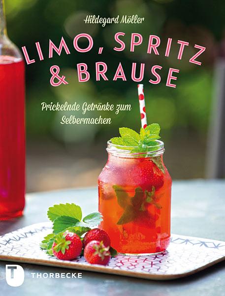 Kochbuch Limo Spritz und Brause selbstmachen