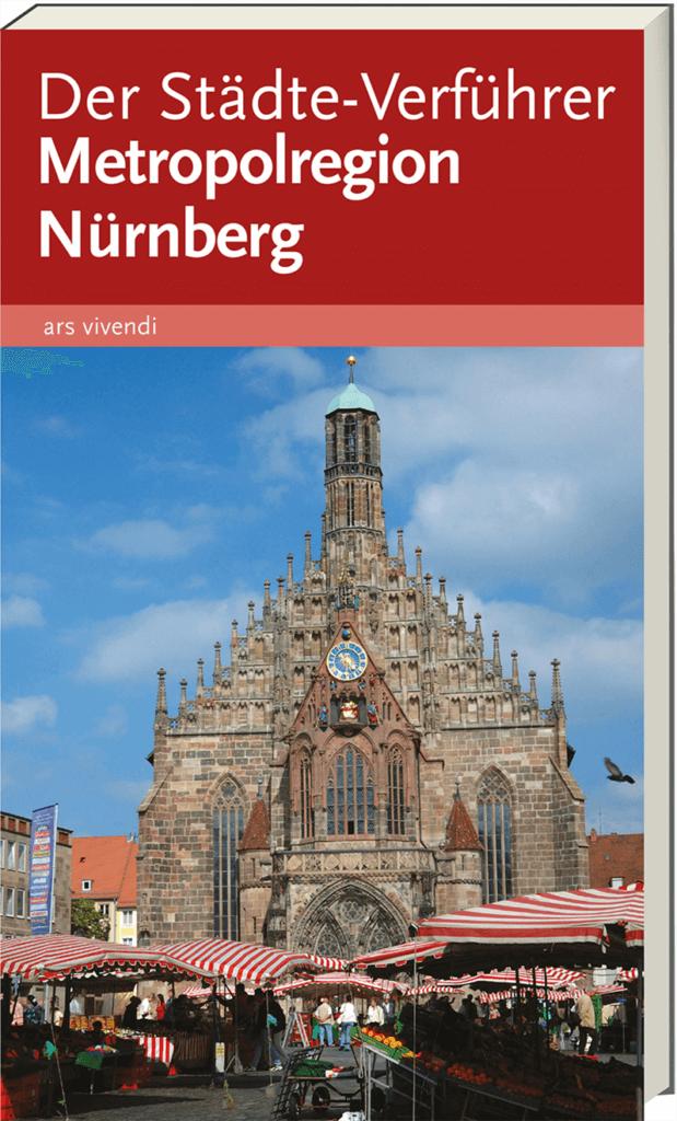 Reisefuehrer Metropolregion Nuernberg Franken