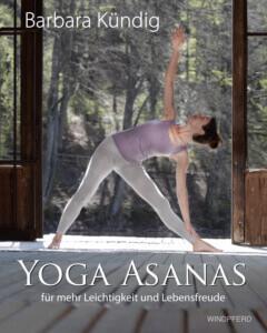Yoga Asanas Buch von Barbara Kündig