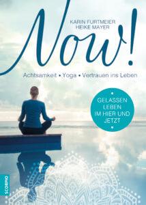 Now - Achtsamkeit, Yoga, Vertrauen ins Leben. Buch Rezension