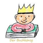 Der Buchkönig und ich: eine Glücksgeschichte