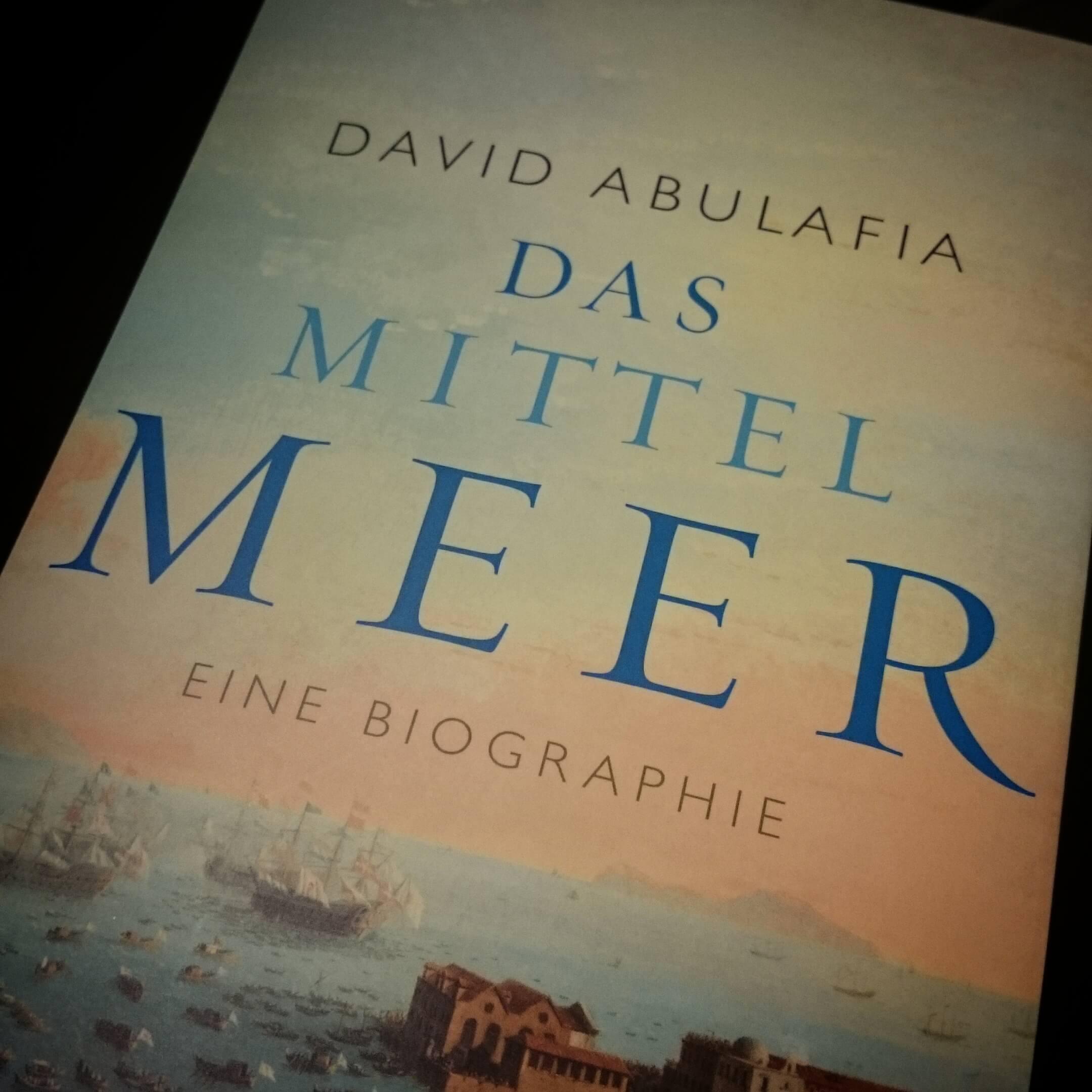 Das Mittelmerr. Eine Biographie.