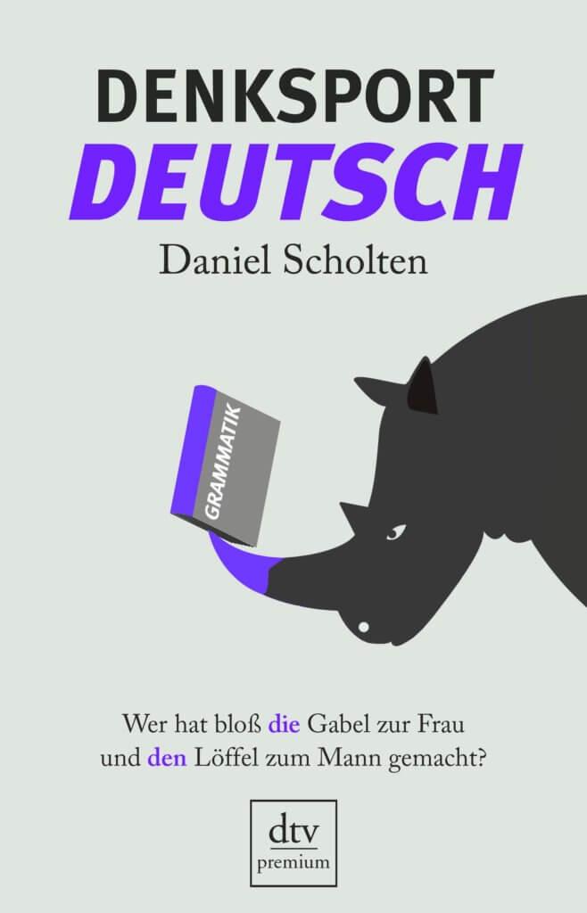 Sachbuch. Denksport Deutsch von Daniel Scholten