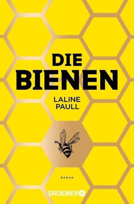 Bienen von Laline Paull. Grenzgänger zwischen Roman und Sachbuch.