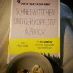 Documenta, ich komme - und wähle die Route durch Provinz und Märchenwald