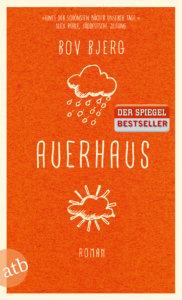 Auerhaus. Roman von Bov Bjerg