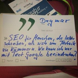SEO für Menschen, die lieber schreiben als sich um Technik zu kümmern. Wie kann ich nur mit Text Google beeindrucken? Meine Session auf dem #litcamp16