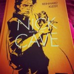 Nick Cave – Graphic Novel von Reinhard Kleist