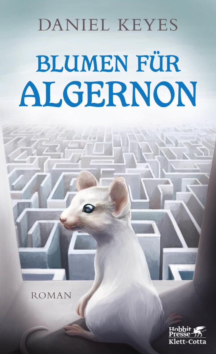 Blumen für Algernon. Einer der erfolgreichsten Klassiker der Science-fiction