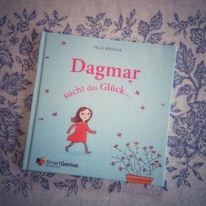 Kinderbuch personalisiert: Dagmar sucht das Glück. Hier könnte auch dein Name stehen.
