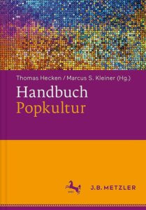 Handbuch Popkultur - Sachbuch