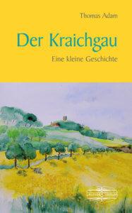 Kraichgau - eine kleine Geschichte
