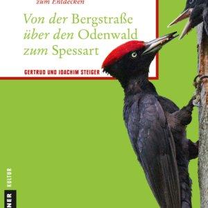 Reiseführer: Von der Bergstraße über den Odenwald zum Spessart