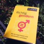 Vorsicht, Reizwort (aber nicht für mich): Richtig gendern.