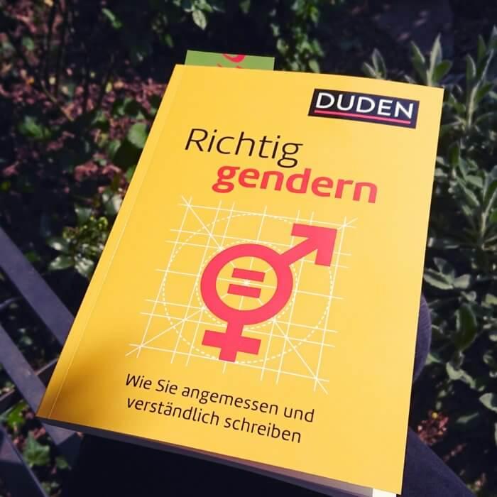 Duden Ratgeber richtig gendern - angemessen und verständlich schreiben