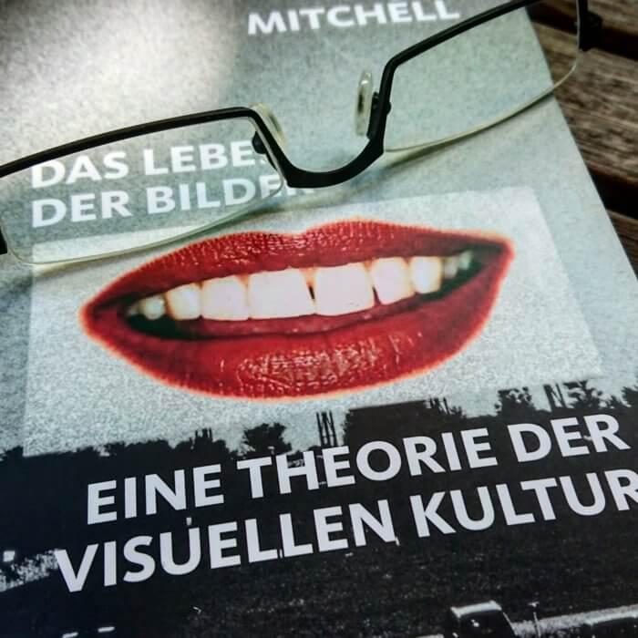 Das Leben der Bilder. Eine Theorie der visuellen Kultur. von W.J.T. Mitchell