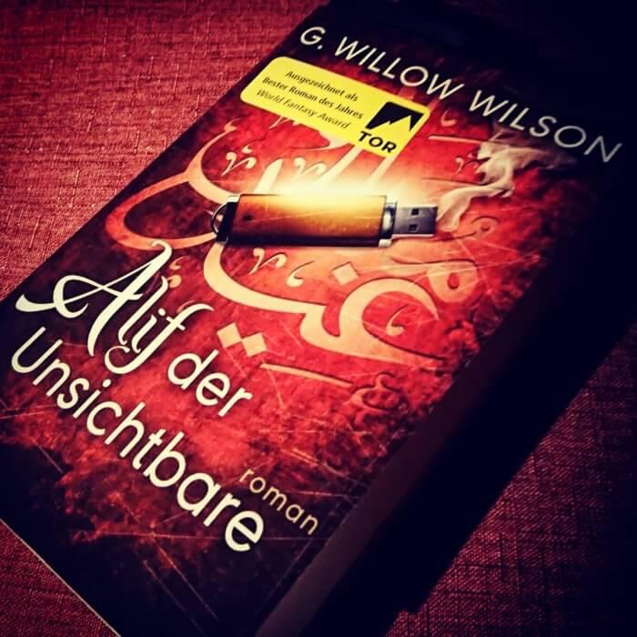G. Willow Wilson - Alif der Unsichtbare. Ausgezeichnet mit dem World Fantasy Award als »Bester Roman des Jahres«.