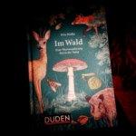 Im Wald und auf Wanderschaft: zwei Wortwanderungen durch die Natur