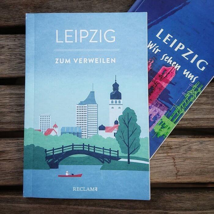 Leipzig zum Verweilen. Mit Geschichten die Stadt entdecken. Reclam Verlag.