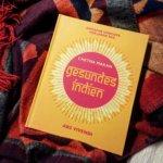 Alltagstauglich & gesund: indische Küche