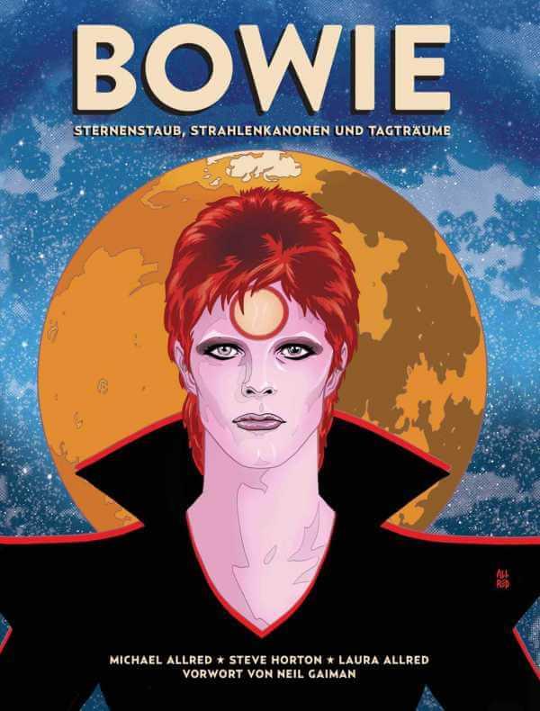 """Comic von Laura Allred, Michael Allred und Steve Horton: """"Bowie – Sternenstaub, Strahlenkanonen und Tagträume"""""""