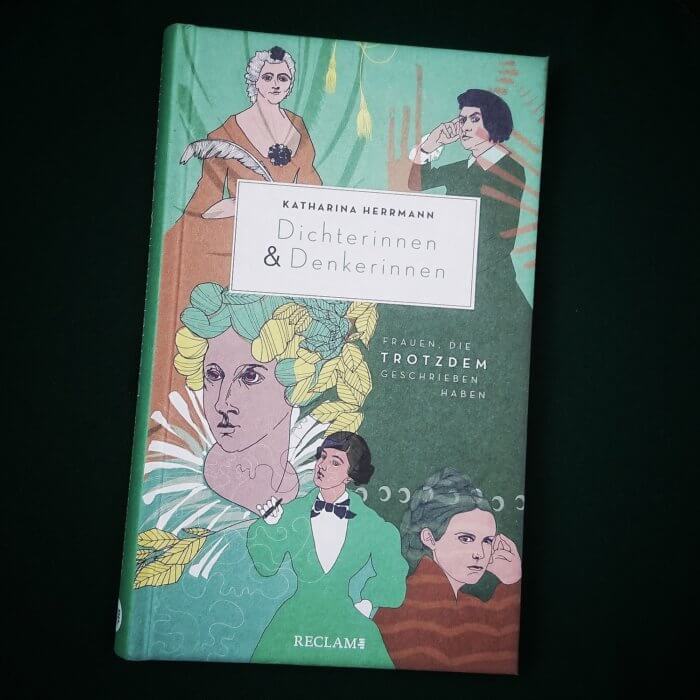 Dichterinnen & Denkerinnen Frauen, die trotzdem geschrieben haben. Kurz-Biografien.