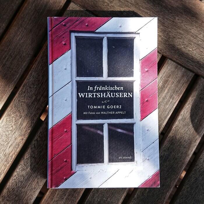 In fränkischen Wirtshäusern 19 ausgewählte Wirtshäuser in Ober-, Mittel- und Unterfranken. Buch mit Lebensgeschichten von Wirten und Wirtinnen