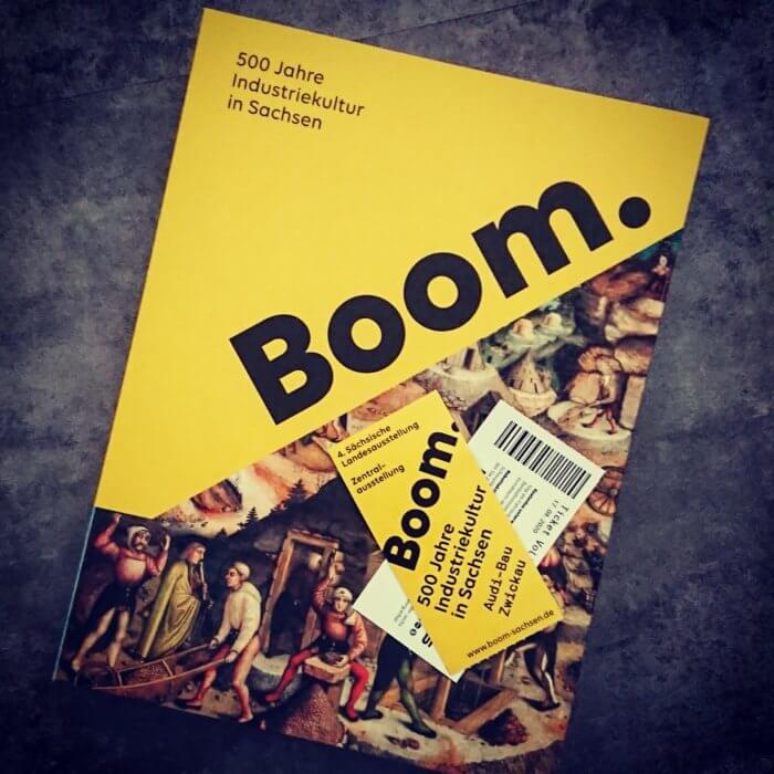 Boom. 500 Jahre Industriekultur in Sachsen. Katalog zur Ausstellung mit Eintrittskarten.
