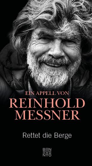 Buchcover Rettet die Berge! Ein Appell von Reinhold Messner.