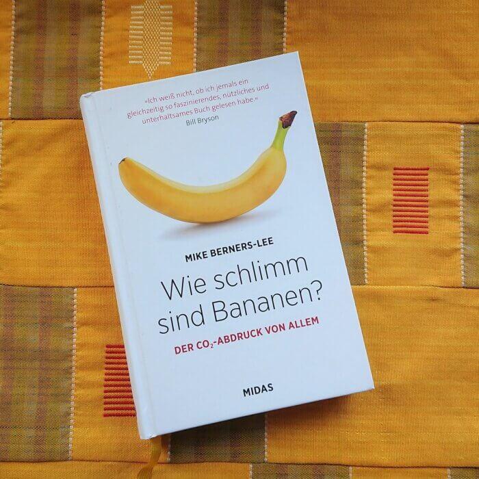 Buch-Cover: Mike Berners-Lee Wie schlimm sind Bananen? Der CO2-Abdruck von allem